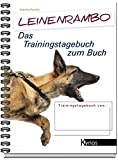 Leinenrambo, Das Trainingstagebuch