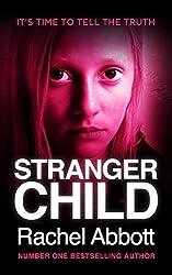 Stranger Child (English Edition)