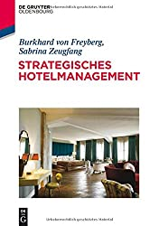 Strategisches Hotelmanagement