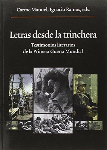 Letras Desde La Trinchera (Oberta)
