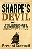 Sharpe's Devil: Napoleon and South America, 1820-1821 (The Sharpe Series, Book 21)