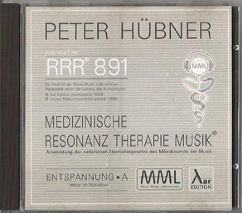 Medizinische Resonanz Therapie Musik - Präparat Nr. RRR 891 - Entspannung A - Medizinische Therapie