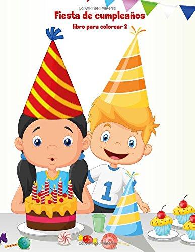 Fiesta de cumpleaños libro para colorear 2: Volume 2 por Nick Snels