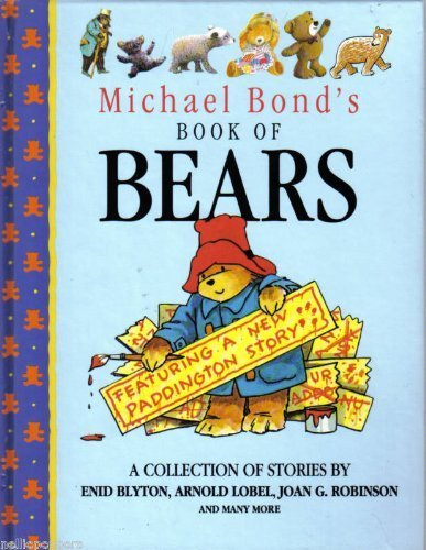 Michael Bond's Book of Bears