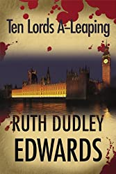 Ten Lords A-Leaping: A Robert Amiss/Baroness Jack Troutbeck Mystery #6 (Robert Amiss Mysteries)