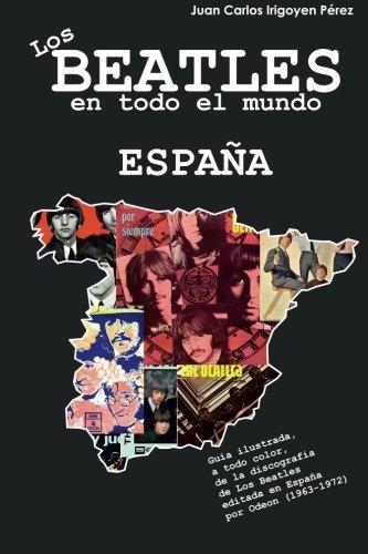 Los Beatles en todo el mundo: España: Volume 1