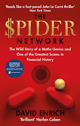 The Spider Network: The Wild Story of a Maths Genius and One of the Greatest Scams in Financial History (English Edition) por David Enrich