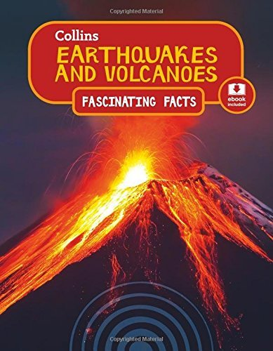 Earthquakes and Volcanoes (Collins Fascinating Facts) by Collins (2016-06-02)
