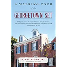 WALKING TOUR OF THE GEORGETOWN