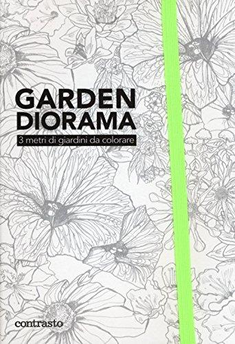 Garden diorama. 3 metri di giardini da colorare