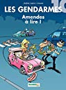 Les Gendarmes - Tome 10 - Amendes à lire ! par Cazenove