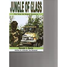 Jungle of Glass
