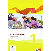 Tous ensemble 1. Ausgabe ab 2013: Cahier d'activités mit MP3-CD und Vokabeltrainer 1. Lernjahr (Tous ensemble / Ausgabe ab 2013)