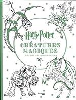 Harry Potter Créatures magiques - Livre de coloriage