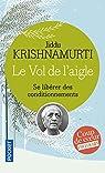 Le vol de l'aigle par Krishnamurti