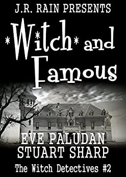 Witch and Famous (Witch Detectives #2) by [Paludan, Eve, Sharp, Stuart]