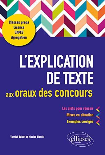 L'explication de texte aux oraux des concours par Yannick Balant