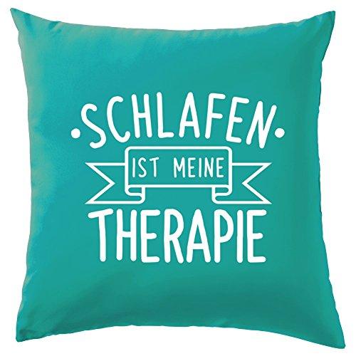 Schlafen ist meine Therapie - Dekokissen 41 x 41 cm - Türkis