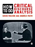 Image de How to Do Critical Discourse Analysis: A Multimodal Introduction
