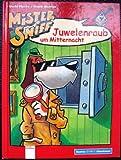 Uschi Flacke: Mister Sniff - Juwelenraub um Mitternacht