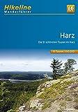 Wanderführer Harz: Die 51 schönsten Wandertouren im Harz, 622 km (Hikeline /Wanderführer)