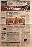 FIGARO ECONOMIE (LE) [No 20557] du 05/09/2010 - ASSURANCE SCOLAIRE / LA CONCURRENCE SE DURCIT - ZONE EURO / LES MISES EN GARDE DE TRICHET - BLE - VIANDE - CAFE / LES PRIX S'EMBALLENT - LE SOLAIRE PROGRESSE DE 69 POUR CENT EN FRANCE - ETATS-UNIS / LEGER MIEUX SUR LE FRONT DE L'EMPLOI CET ETE - AIR FRANCE TENTE PAR LE LOW-COST - LES ALLEMANDS FONDUS DE CREME GLACEE - L'ARCTIQUE - NOUVELLE ROUTE DU FER - LE LANCER DE CHAUSSURES - DERNIER ARGUMENT MARKETING A LA MODE - CELIO ET JENNYFER COTE A COTE