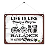 Kruzroyal MP181 Wandschild mit Aufschrift Life is Like Riding a Bicycle, to Keep Your Balance You Must Keep Moving, Vintage, Metall, 20 x 15 cm