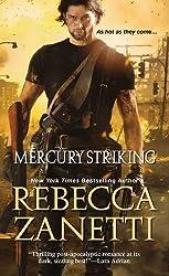 Mercury Striking (The Scorpius Syndrome) by Rebecca Zanetti (2016-01-26)