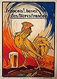 Millésime. Bières, Vins et Spiritueux ' FRANÇAIS! BUVEZ DES BIÈRES FRANÇAISES ' Sur Format A3 Papiers Brillants de 250g. Affiches de Reproduction