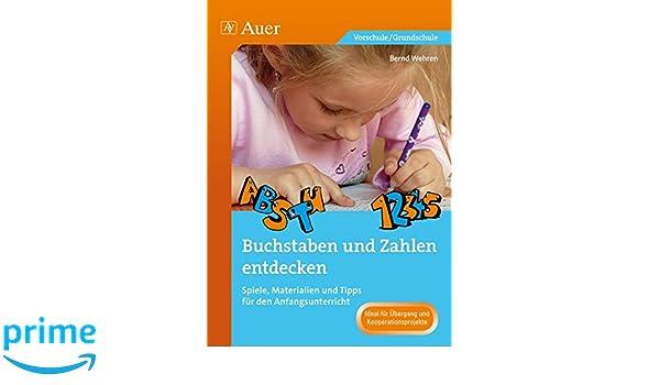 Buchstaben und Zahlen entdecken: Spiele, Materialien und Tipps für ...