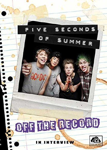 5 Seconds Of Summer - Off The Record
