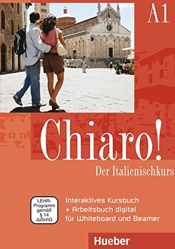 Preisvergleich Produktbild Chiaro! A1: Der Italienischkurs / Interaktives Kursbuch + Arbeitsbuch digital für Whiteboard und Beamer