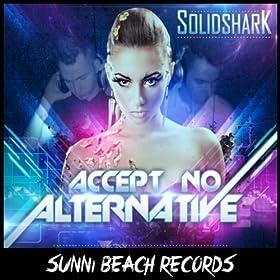 Solid Shark-Accept No Alternative