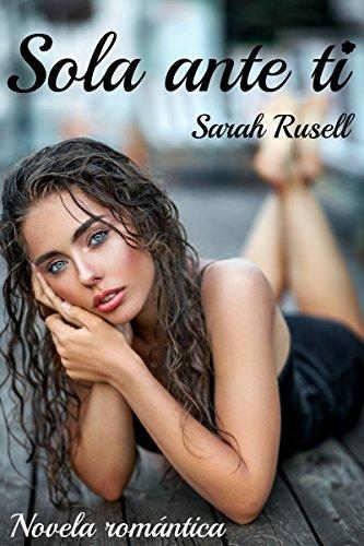 Sola ante ti de Sarah Rusell