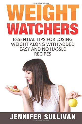 weight-watchers-essential-tips-for-losing-weight-along-with-added-easy-and-no-hassle-recipes