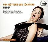 Von Müttern und Töchtern - Lieder