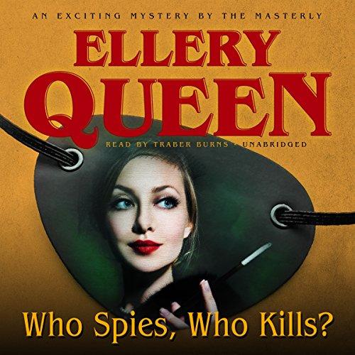 Who Spies, Who Kills?  Audiolibri