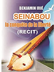 SEINABOU: La conquête de la liberté