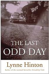 The Last Odd Day by Lynne Hinton (2005-04-26)