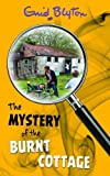 The Mystery of the Burnt Cottage (The Mystery Series)