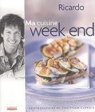 Telecharger Livres MA CUISINE WEEK END by RICARDO LARRIVEE August 05 2004 (PDF,EPUB,MOBI) gratuits en Francaise