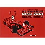 Les aventures de Michel Swing (coureur automobile)