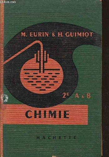 CHIMIE - CLASSE DE SECONDE A ET B.