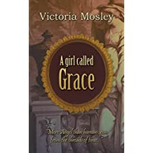 A girl called Grace (The fourth book in the Medici series 4)