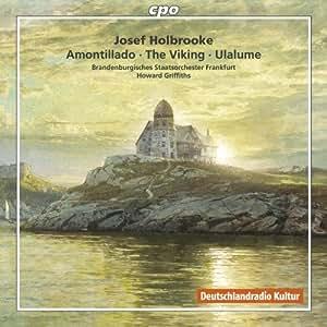 Holbrooke: Symphonic Poems