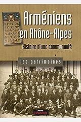 Arméniens en Rhône-Alpes : Histoire d'une communauté Album