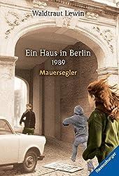 Ein Haus in Berlin · 1989 · Mauersegler