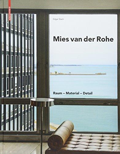 Mies van der Rohe: Raum - Material - Detail Buch-Cover