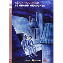 Young Adult Eli Readers: Le Grand Meaulnes + CD