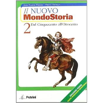 Il Nuovo Mondostoria. Ediz. Verde. Per La Scuola Media. Con Espansione Online: Nuovo Mondostoria Verde 2